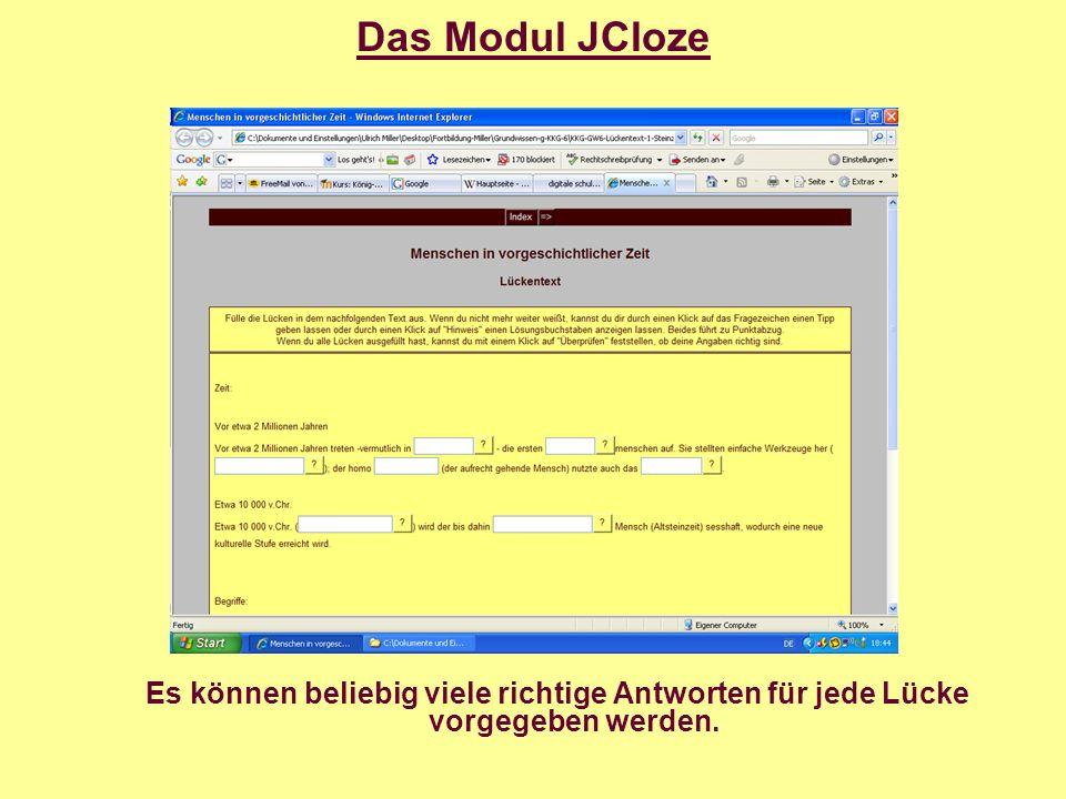 Das Modul JCloze Der Anwender kann Hinweise in Form eines passenden Buchstabens erfragen.