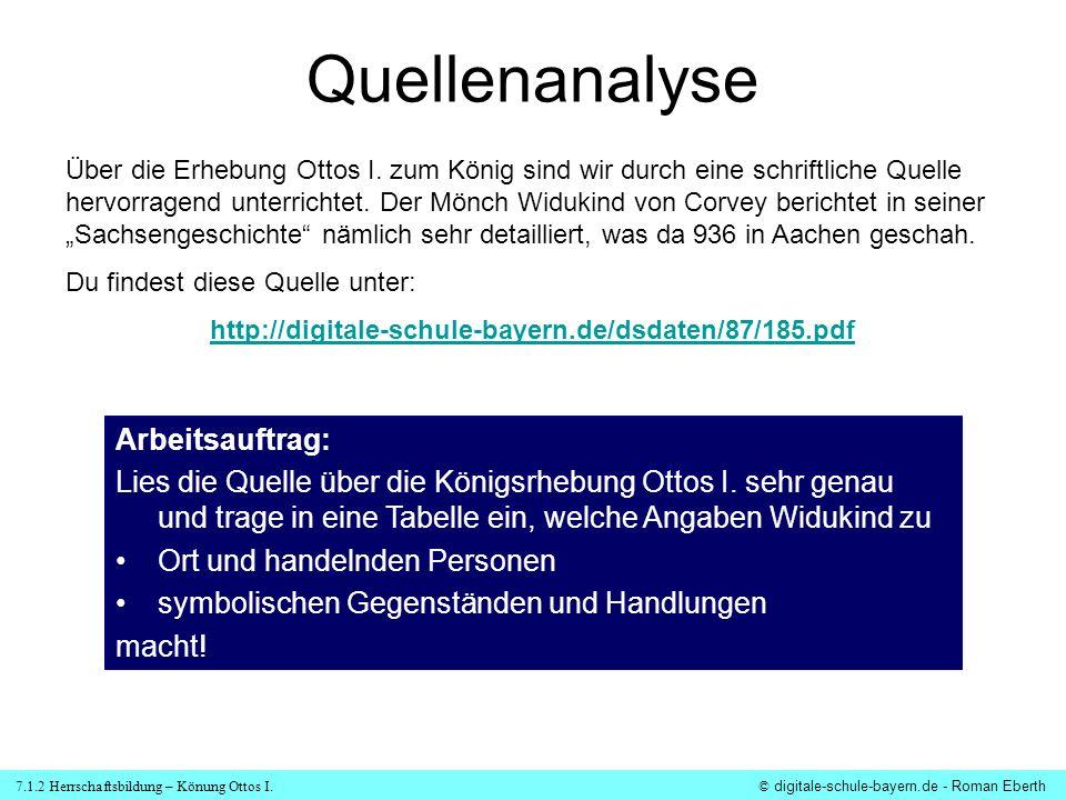 7.1.2 Herrschaftsbildung – Könung Ottos I.© digitale-schule-bayern.de - Roman Eberth Die Königserhebung Ottos I.