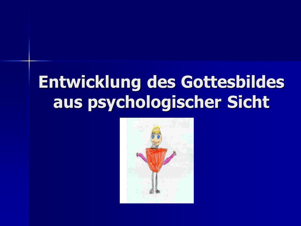 Entwicklung des Gottesbildes aus psychologischer Sicht