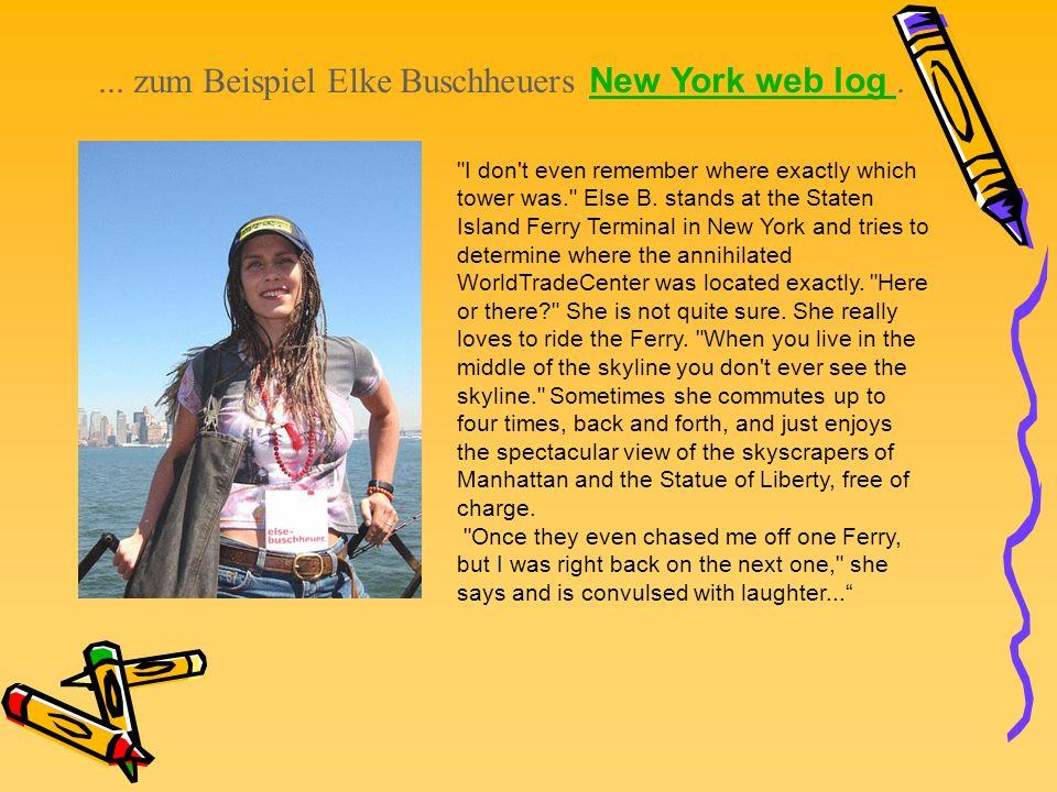 ... zum Beispiel Elke Buschheuers New York web log. New York web log