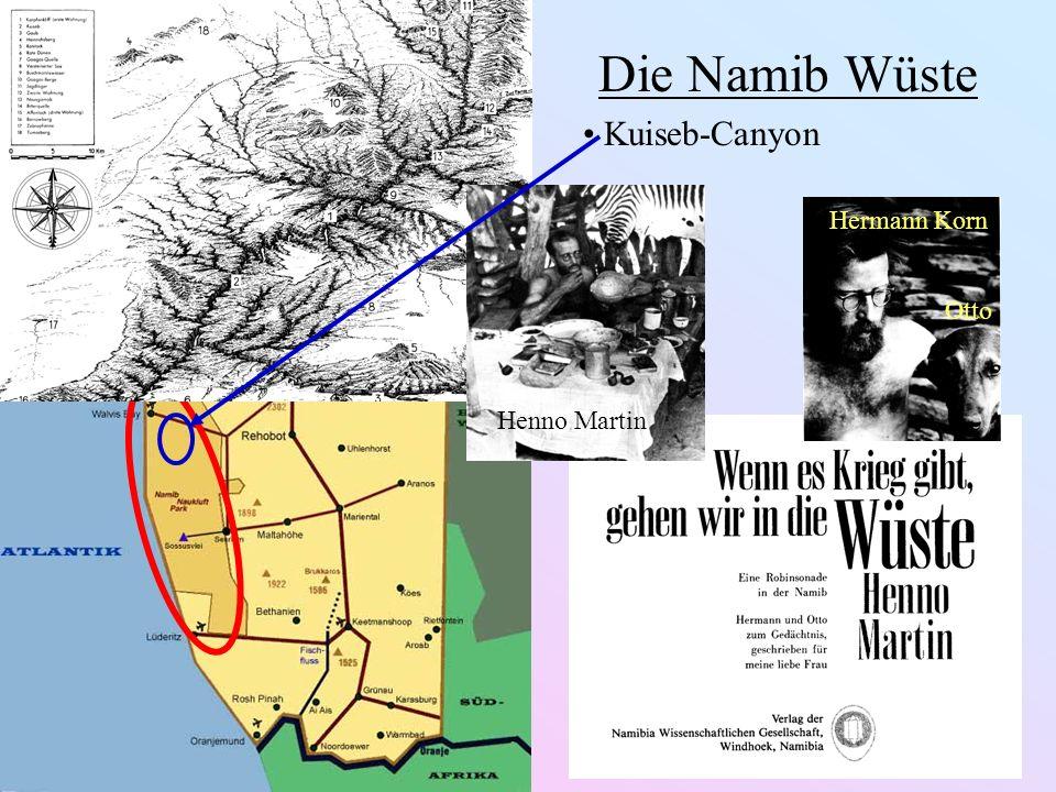 Die Namib Wüste Hermann Korn Otto Henno Martin Kuiseb-Canyon