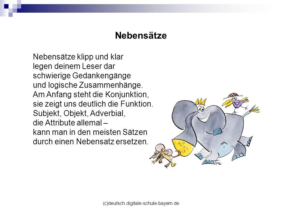 (c)deutsch.digitale-schule-bayern.de Nebensätze klipp und klar legen deinem Leser dar schwierige Gedankengänge und logische Zusammenhänge. Am Anfang s