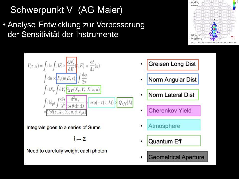 Analyse Entwicklung zur Verbesserung der Sensitivität der Instrumente Schwerpunkt V (AG Maier)