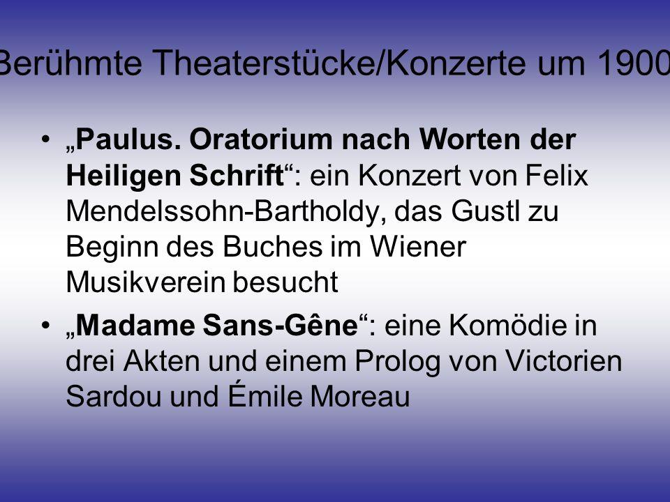 Berühmte Theaterstücke/Konzerte um 1900 Paulus. Oratorium nach Worten der Heiligen Schrift: ein Konzert von Felix Mendelssohn-Bartholdy, das Gustl zu