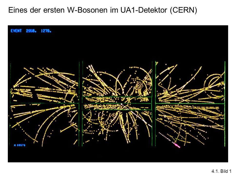 Eines der ersten W-Bosonen im UA1-Detektor (CERN) 4.1. Bild 1