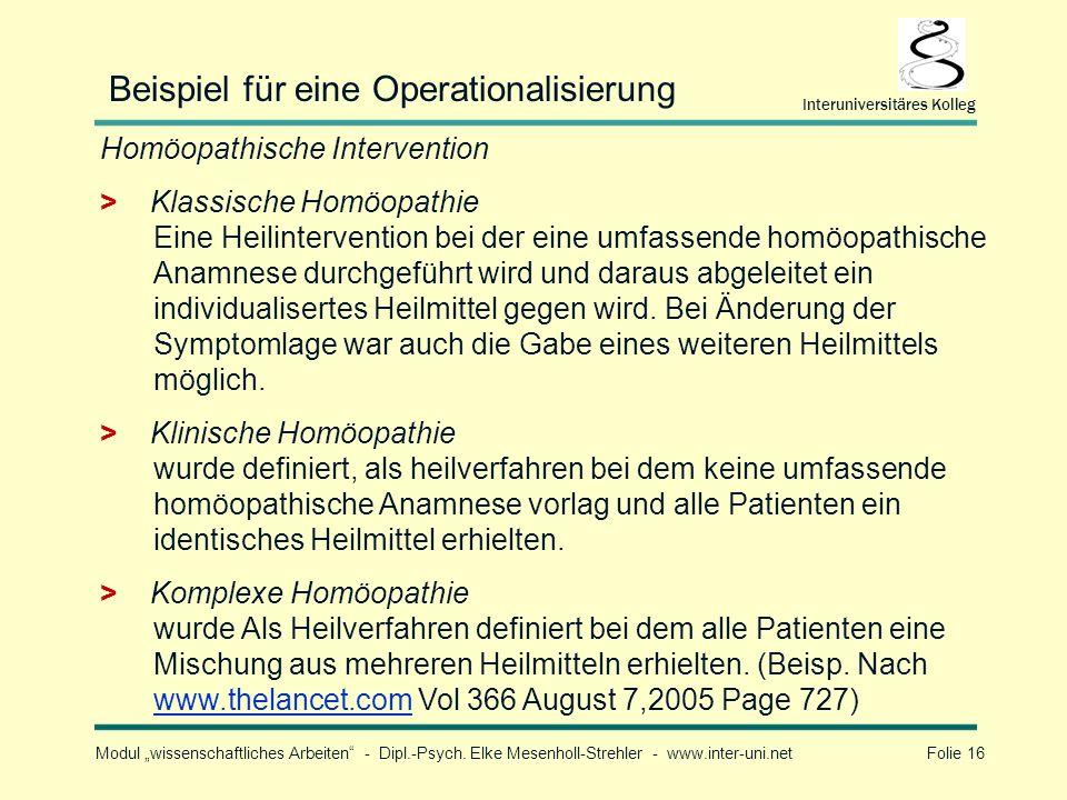 Modul wissenschaftliches Arbeiten - Dipl.-Psych. Elke Mesenholl-Strehler - www.inter-uni.net Folie 16 Interuniversitäres Kolleg Beispiel für eine Oper