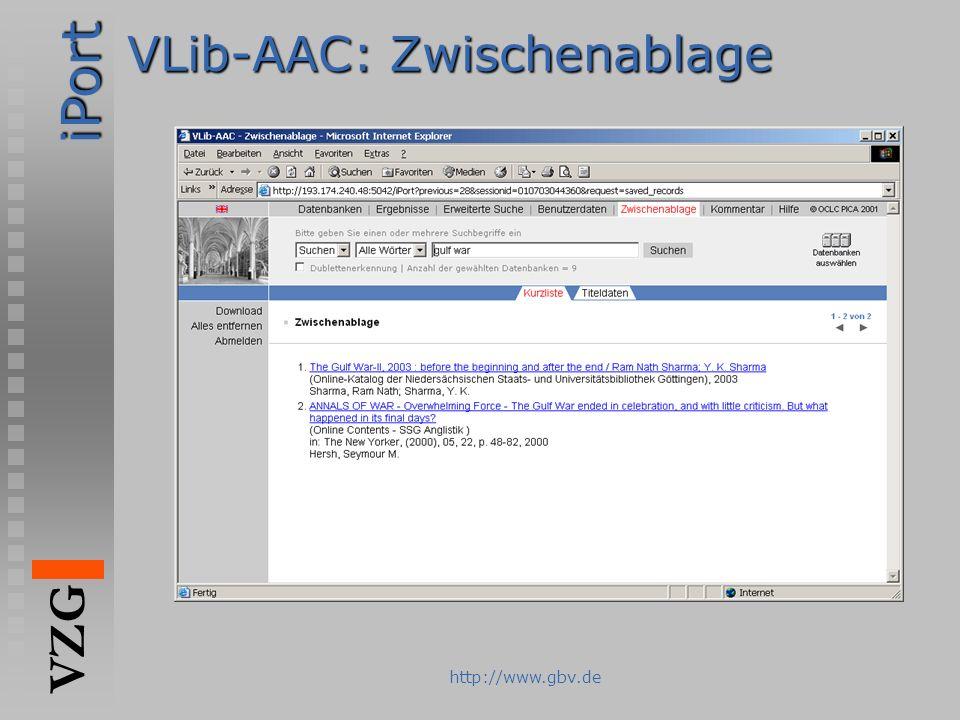 iPort VZG http://www.gbv.de VLib-AAC: Zwischenablage
