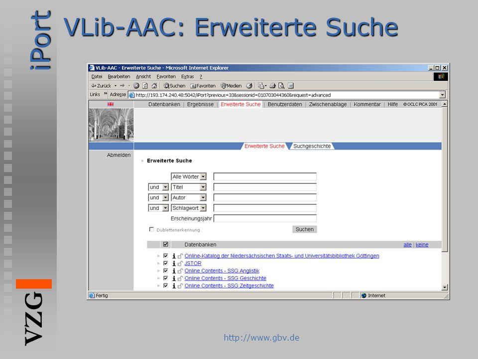 iPort VZG http://www.gbv.de VLib-AAC: Erweiterte Suche