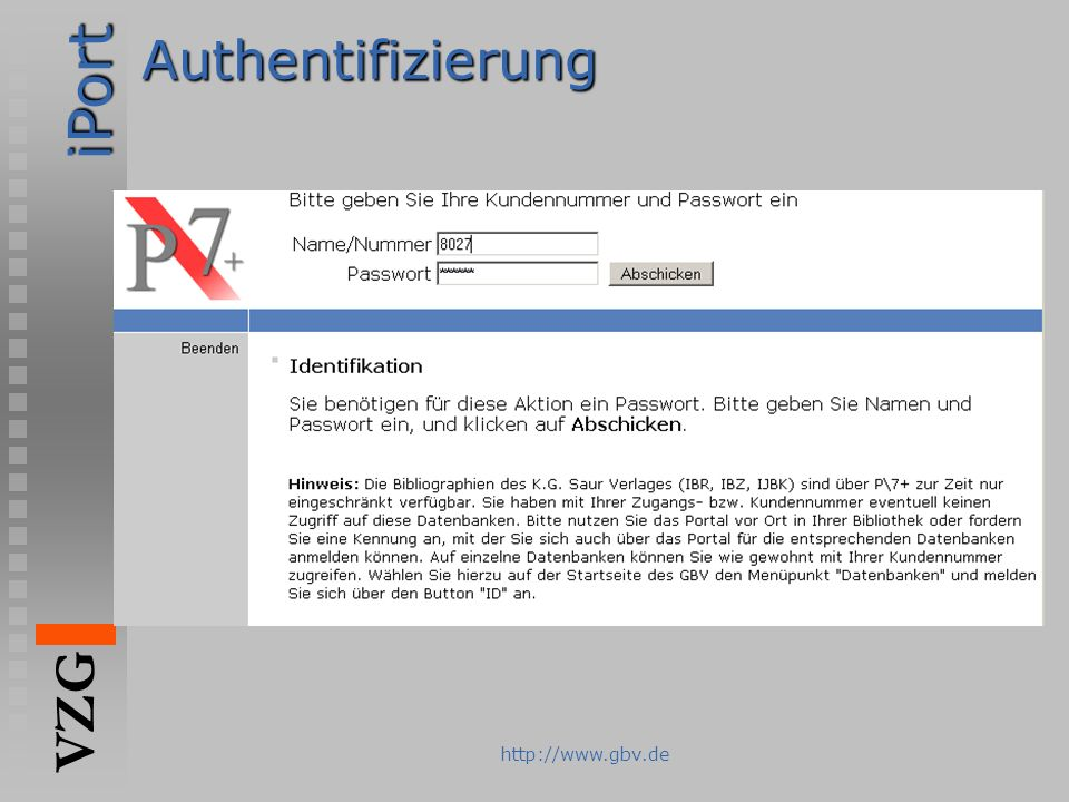 iPort VZG http://www.gbv.deAuthentifizierung