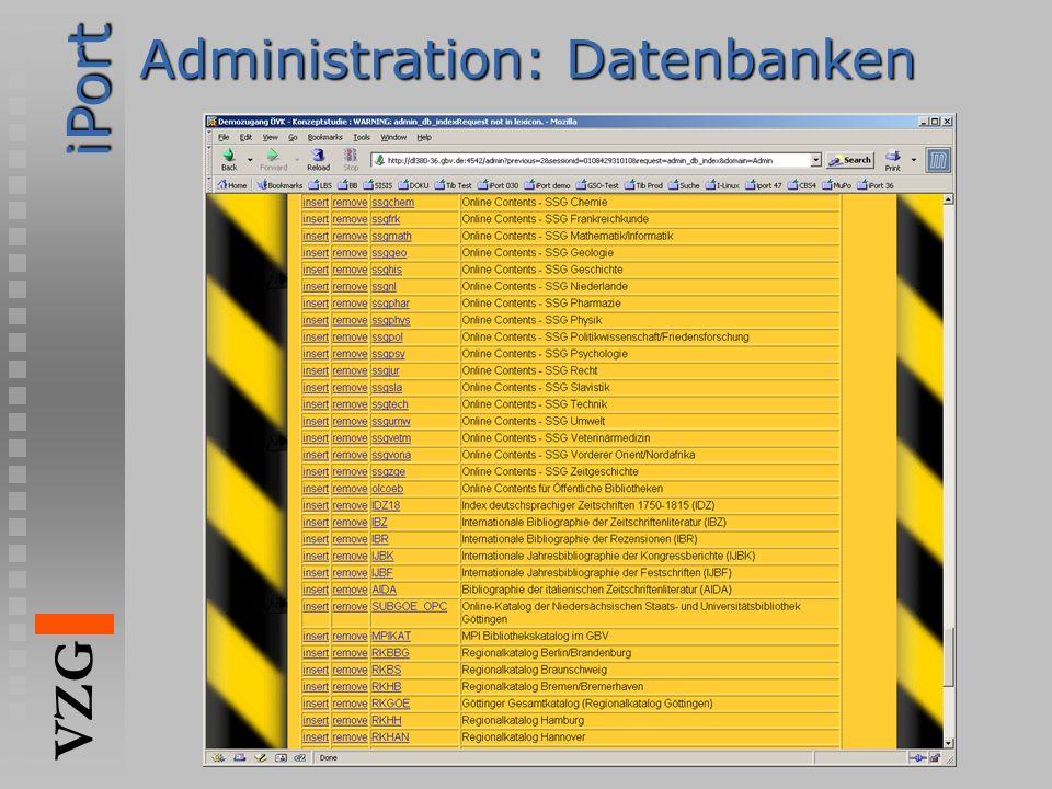 iPort VZG http://www.gbv.de Administration: Datenbanken