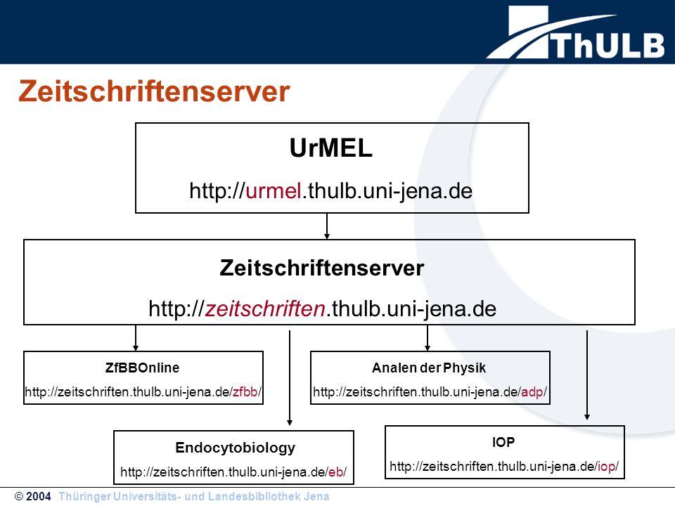 Zeitschriftenserver © 2004 Thüringer Universitäts- und Landesbibliothek Jena ZfBBOnline http://zeitschriften.thulb.uni-jena.de/zfbb/ Zeitschriftenserver http://zeitschriften.thulb.uni-jena.de UrMEL http://urmel.thulb.uni-jena.de Endocytobiology http://zeitschriften.thulb.uni-jena.de/eb/ Analen der Physik http://zeitschriften.thulb.uni-jena.de/adp/ IOP http://zeitschriften.thulb.uni-jena.de/iop/
