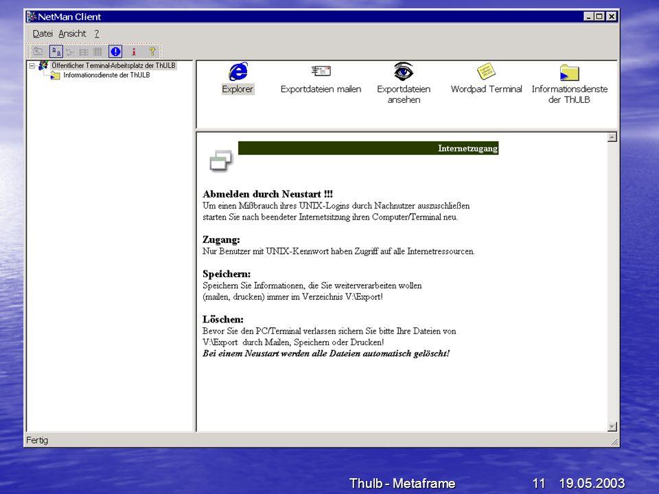 19.05.2003Thulb - Metaframe11