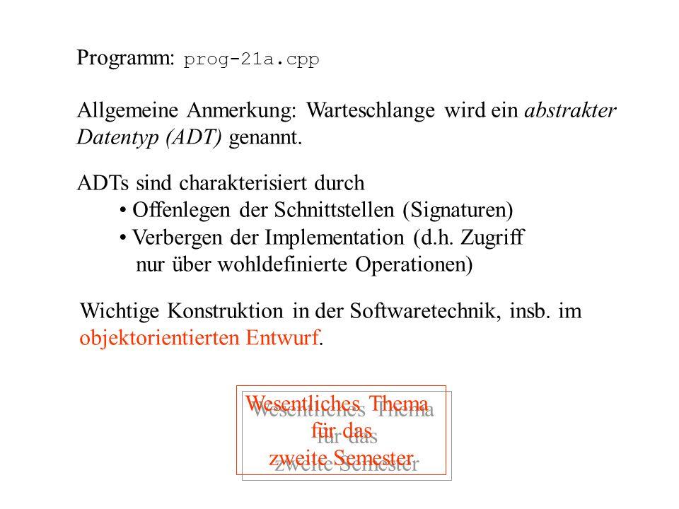 void Warteschlange::Einfuegen(int i) { IntListe *K = new IntListe; K->Element = i; K->weiter = NULL; if (DieListe == NULL){ Kopf = K; Kopf->weiter = F