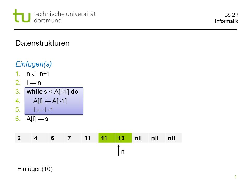 LS 2 / Informatik 39 Suche(L,k) 1.x head[L] 2.while x nil and key[x] k do 3.
