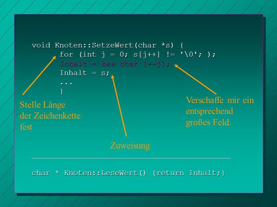 void Graph::KanteEinfuegen(Knoten *K, Knoten *L) { if (!KnotenTesten(K)) KnotenEinfuegen(K); if (!KnotenTesten(L)) KnotenEinfuegen(L); if (!KanteTesten(K, L)) { K->SetzeAdjazenz(L); L->SetzeAdjazenz(K); L->SetzeAdjazenz(K);}} Einfügen einer Kante zwischen zwei Knoten: Schaue nach, ob die Knoten überhaupt schon vorhanden sind, füge sie ggf.