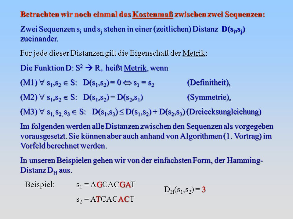 Wir haben nun alle Formeln, mit denen der Neighbour-Joining Algorithmus arbeitet: Es folgt jetzt der Algorithmus.
