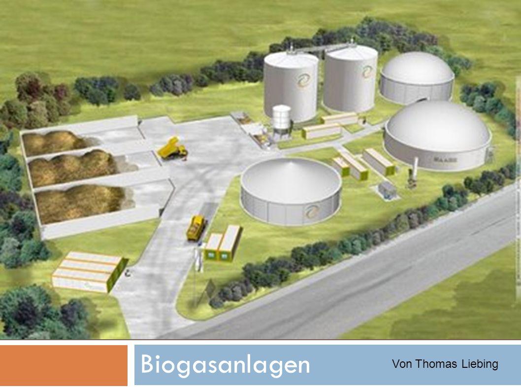 Funktion einer Biogasanlage 5.Fermenter In seinem Inneren bauen viele millionen Bakterien die organischen Bestandteile der Eingangstoffe ab und setzten Methan frei.