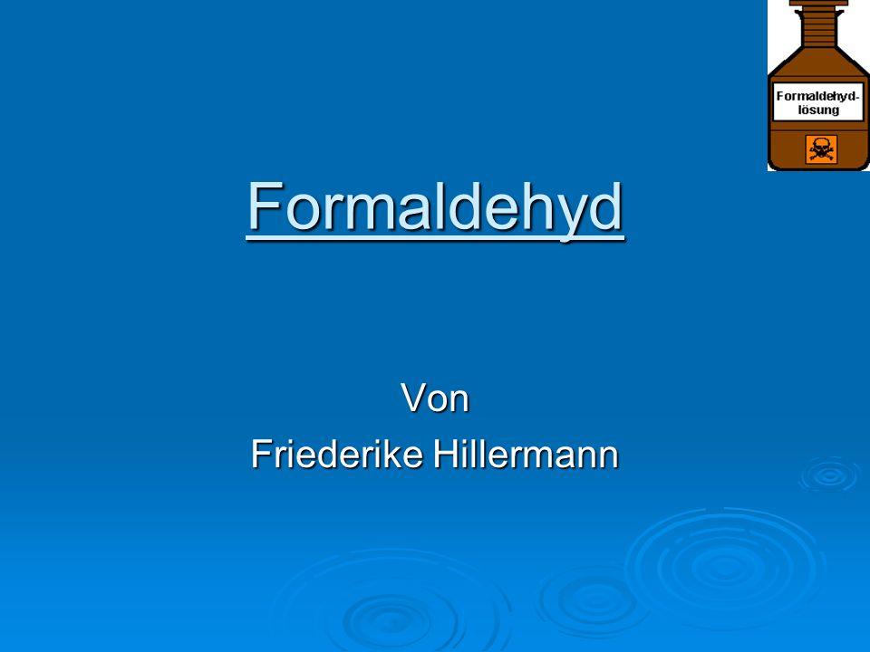 Formaldehyd Von Friederike Hillermann