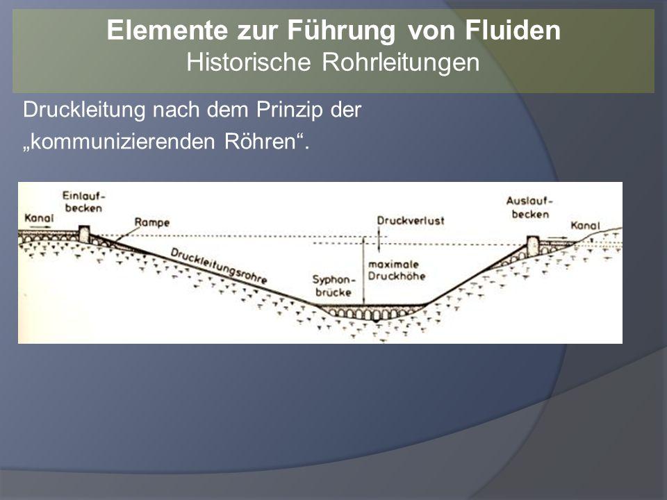 Heute finden sich Rohrleitungen auf allen Kontinenten, aber auch unter Wasser in Meeren und Seen.