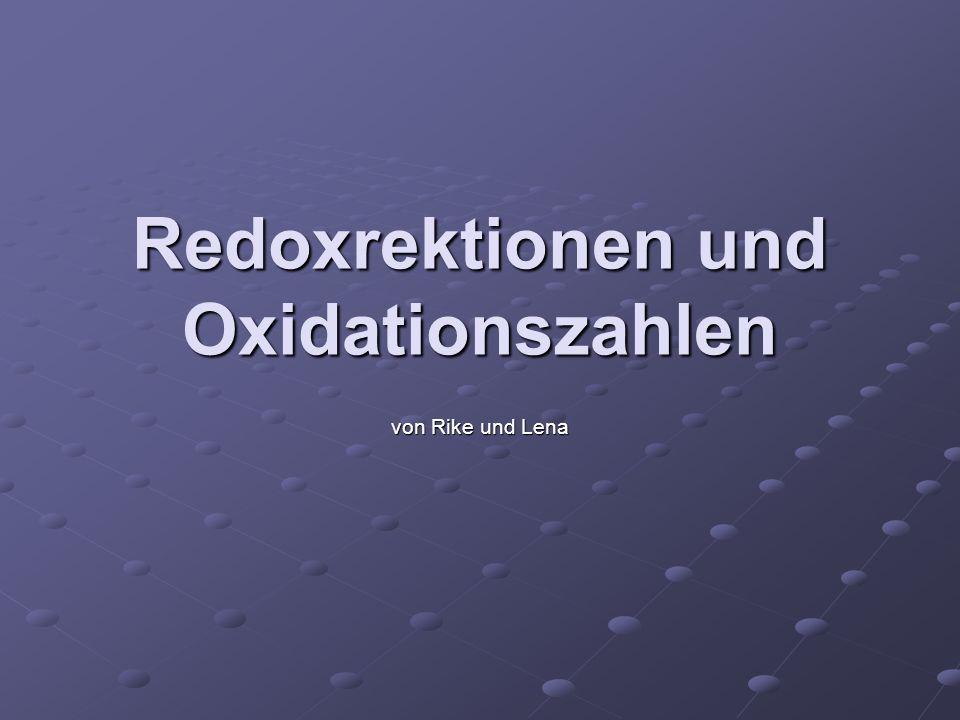 Redoxrektionen und Oxidationszahlen von Rike und Lena
