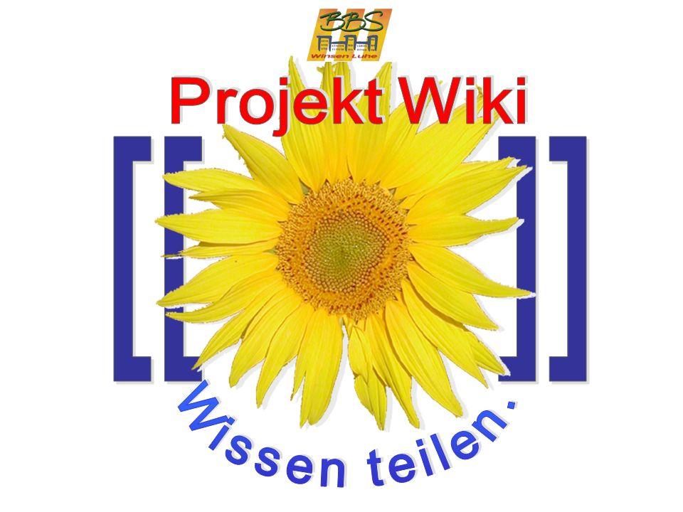 Projekt Wiki 3 Gliederung Was ist ein Wiki.Warum ein Wiki an der BBS Winsen.