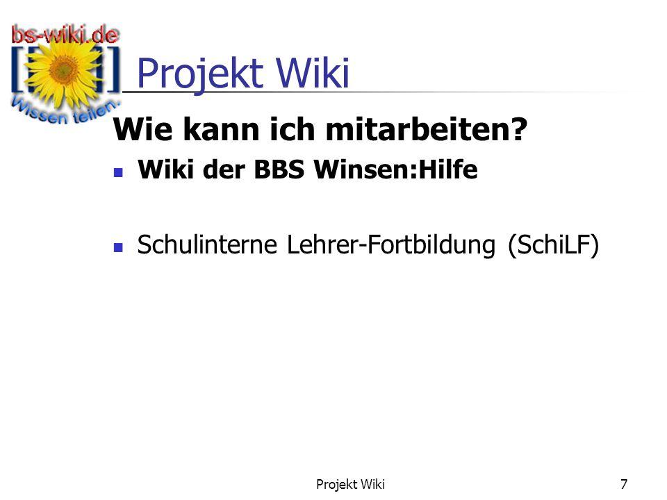 Projekt Wiki 7 Wie kann ich mitarbeiten? Wiki der BBS Winsen:Hilfe Schulinterne Lehrer-Fortbildung (SchiLF)