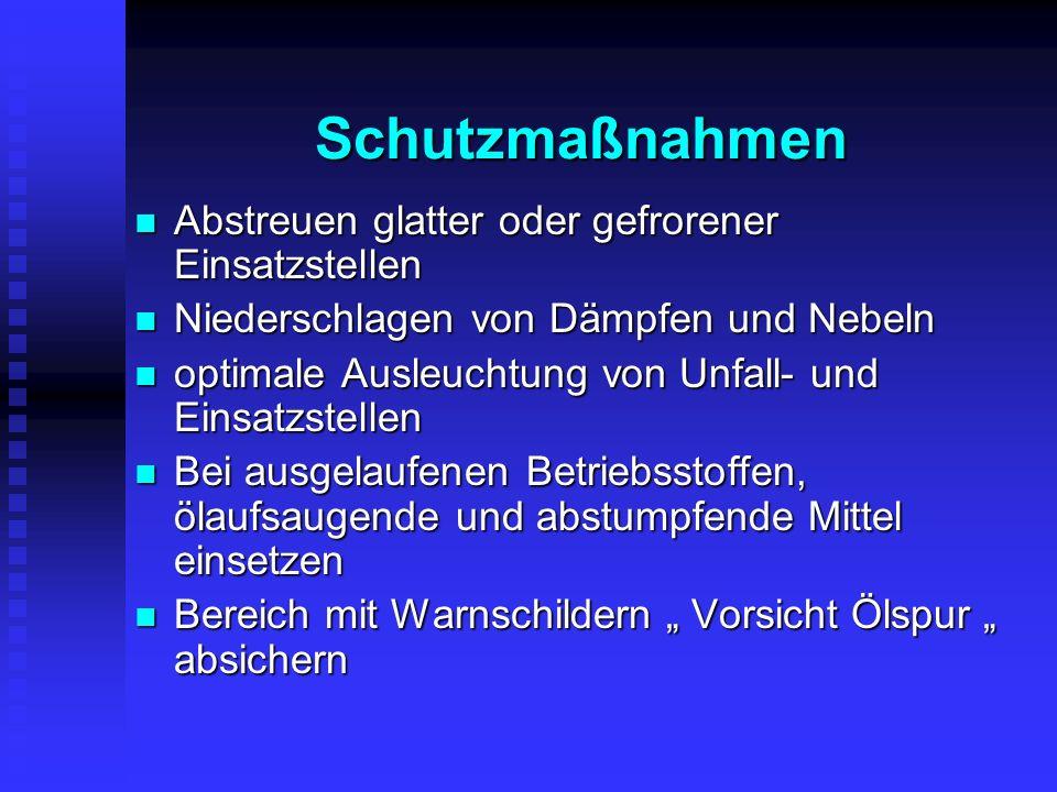 Umwelt- und Witterungsgefahren z.B.durch Glatteis (gefrorenes Löschwasser) z.B.