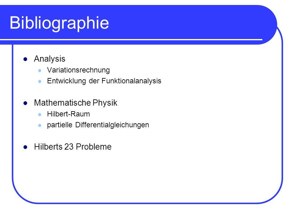 Bibliographie Analysis Variationsrechnung Entwicklung der Funktionalanalysis Mathematische Physik Hilbert-Raum partielle Differentialgleichungen Hilbe