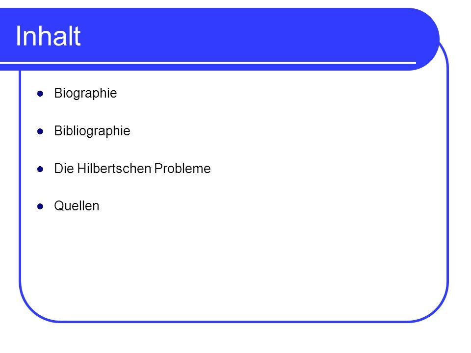 Inhalt Biographie Bibliographie Die Hilbertschen Probleme Quellen