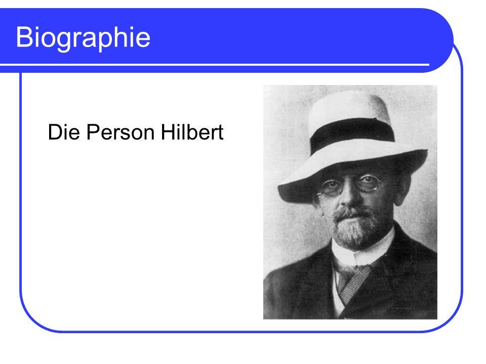 Biographie Hilbert wurde am 23.