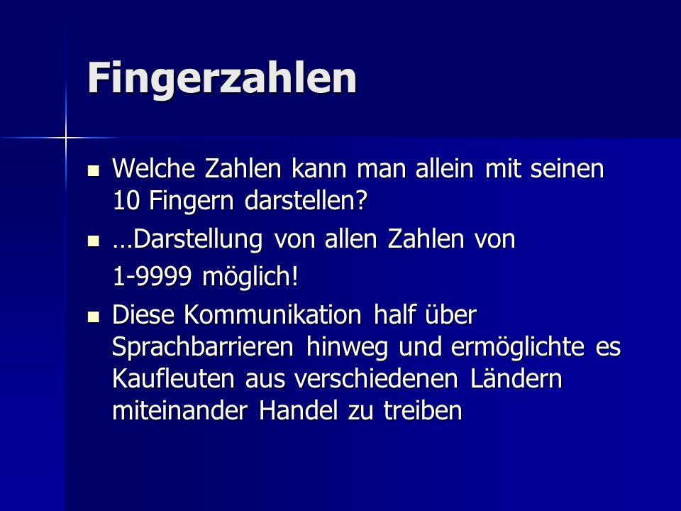 Fingerzahlen Welche Zahlen kann man allein mit seinen 10 Fingern darstellen? Welche Zahlen kann man allein mit seinen 10 Fingern darstellen? …Darstell