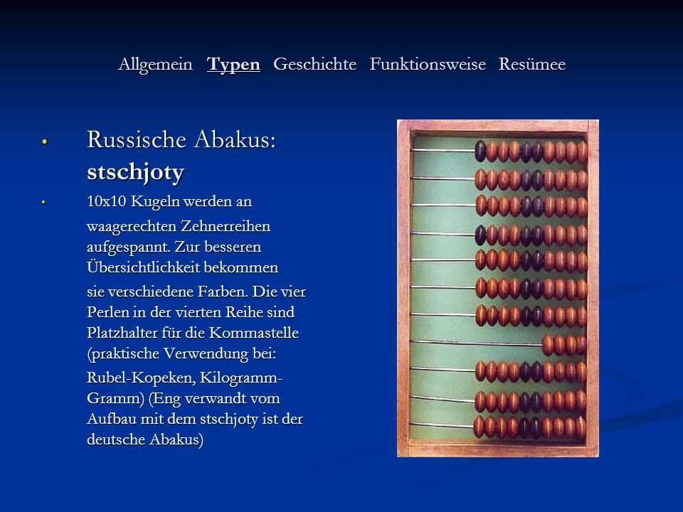 Allgemein Typen Geschichte Funktionsweise Resümee Römischer Abakus Römischer Abakus (hier: Rechenbrett.