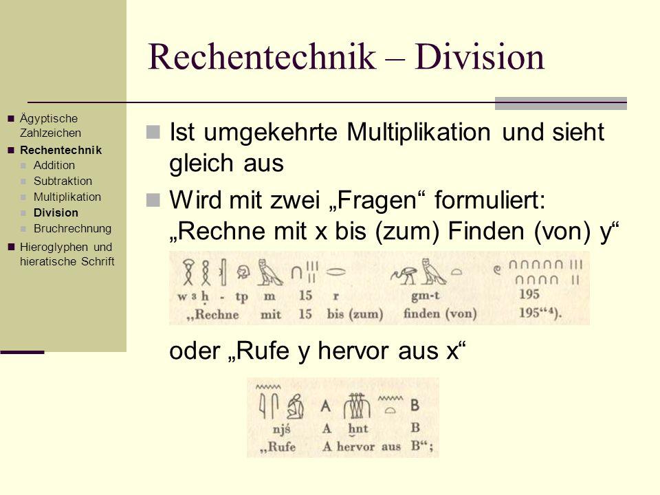 Rechentechnik – Division Ist umgekehrte Multiplikation und sieht gleich aus Wird mit zwei Fragen formuliert: Rechne mit x bis (zum) Finden (von) y ode