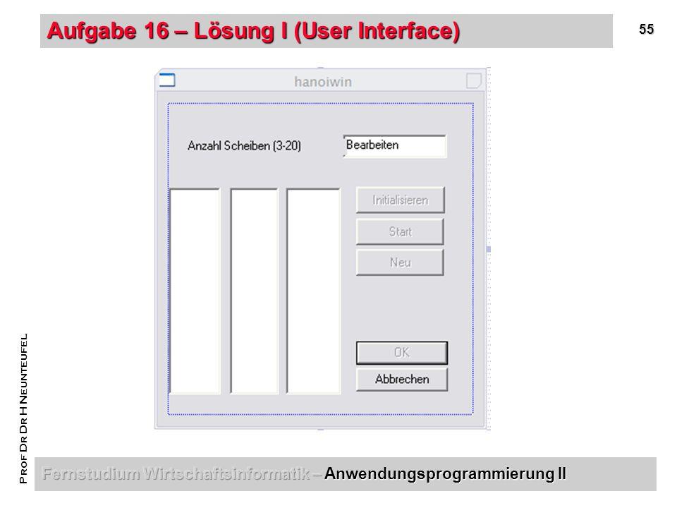 55 Prof Dr Dr H Neunteufel Aufgabe 16 – Lösung I (User Interface)