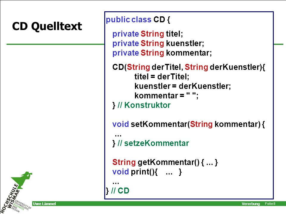 Vererbung Folie 19 Uwe Lämmel Konstruktor der Oberklasse Unterklassen-Konstruktor muss super aufrufen falls nicht, fügt Compiler super() ein: –funktioniert nur, falls Oberklasse Konstruktor ohne Parameter besitzt.