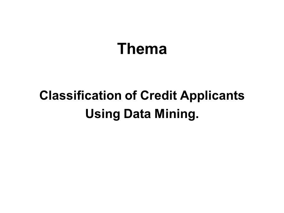 Entscheidungsbäume verwendete Software : Clementine 6.0 –Clementine verwendete den C5 Algorithmus –C5 ist eine Verbesserung von C4.5 –basiert auf ID3