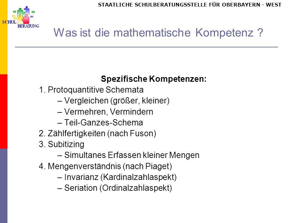 STAATLICHE SCHULBERATUNGSSTELLE FÜR OBERBAYERN WEST Was ist die mathematische Kompetenz .