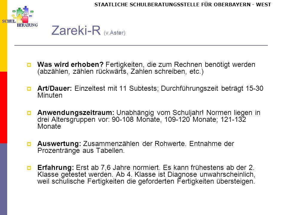 STAATLICHE SCHULBERATUNGSSTELLE FÜR OBERBAYERN WEST Zareki-R (v.Aster) Was wird erhoben.