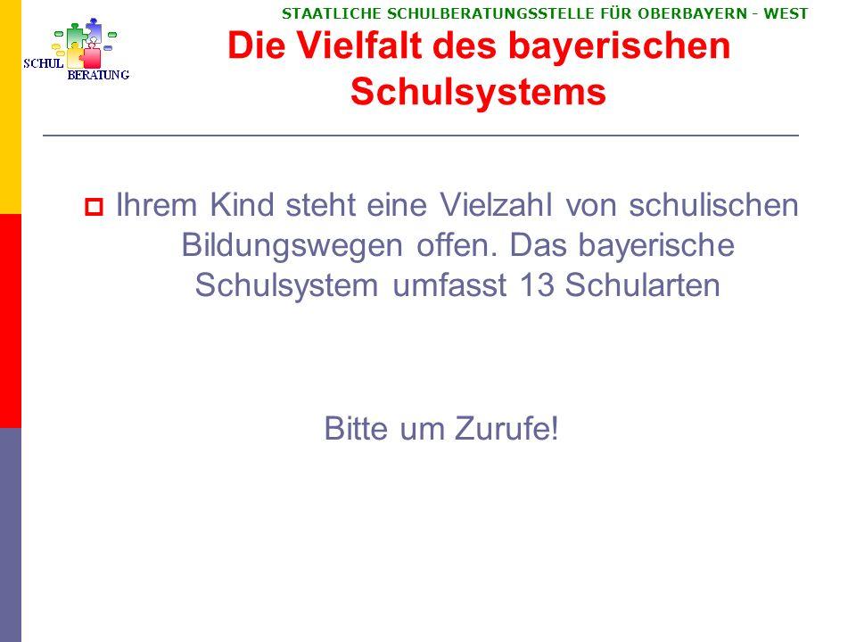 STAATLICHE SCHULBERATUNGSSTELLE FÜR OBERBAYERN WEST Übertrittsphase 5.