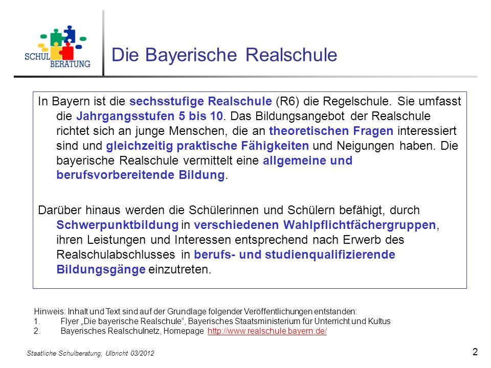 Staatliche Schulberatung, Ulbricht 03/2012 13 Schulische Anschlussmöglichkeiten Der Realschulabschluss bietet vielfältige Anschlussmöglichkeiten.
