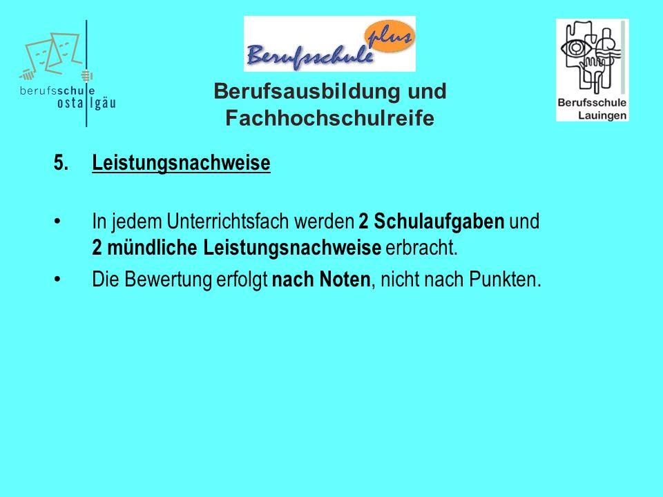 Berufsausbildung und Fachhochschulreife 5.