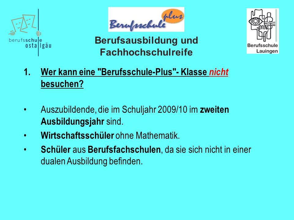 Berufsausbildung und Fachhochschulreife 1.