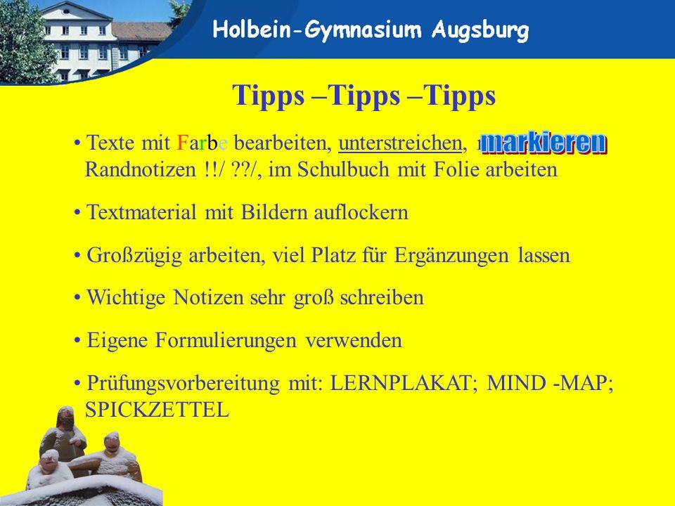 Tipps –Tipps –Tipps Texte mit Farbe bearbeiten, unterstreichen, markieren, Randnotizen !!/ ??/, im Schulbuch mit Folie arbeiten Textmaterial mit Bilde