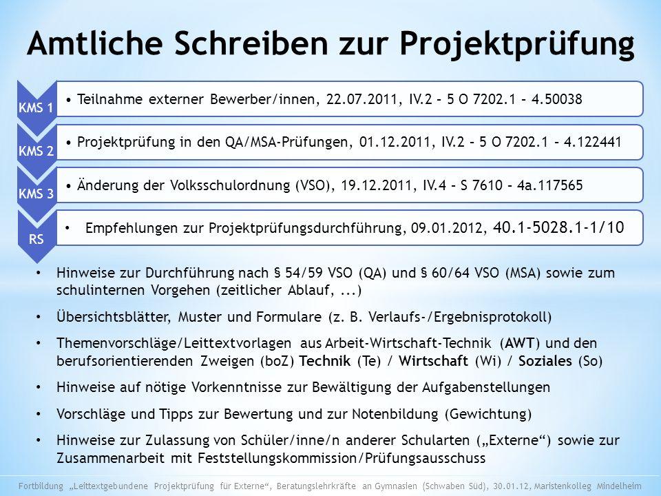 Amtliche Schreiben zur Projektprüfung KMS 1 Teilnahme externer Bewerber/innen, 22.07.2011, IV.2 – 5 O 7202.1 – 4.50038 KMS 2 Projektprüfung in den QA/