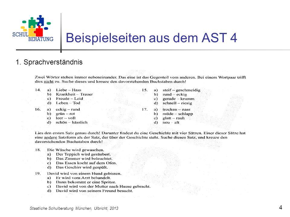 Staatliche Schulberatung München, Ulbricht, 2013 4 Beispielseiten aus dem AST 4 1. Sprachverständnis
