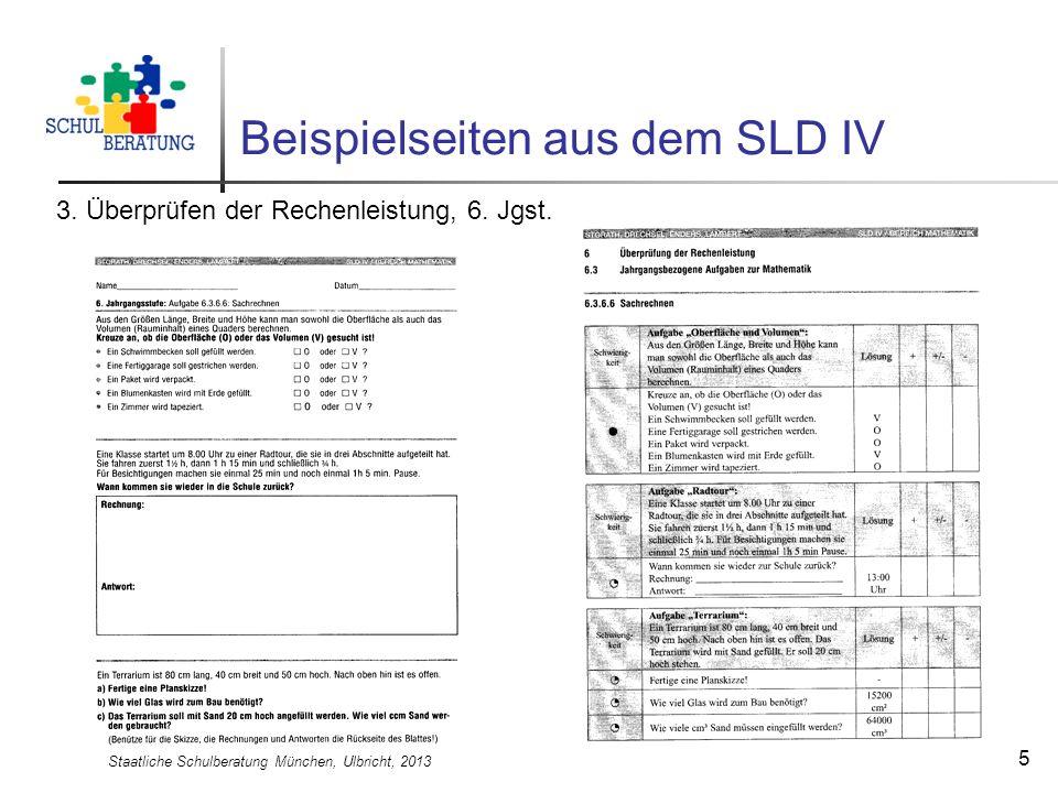 Staatliche Schulberatung München, Ulbricht, 2013 6 Informelle Schulleistungsdiagnostik IV (SLD IV), 2011 Auswertungsmöglichkeiten informeller Verfahren Informelle Verfahren unterscheiden sich von standardisierten Tests dadurch, dass die Normierung an repräsentativen Vergleichsgruppen vernachlässigt wird zugunsten einer qualitativen Erfassung nach inhaltlichen Kriterien bzw.