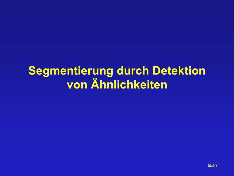 55/97 Segmentierung durch Detektion von Ähnlichkeiten