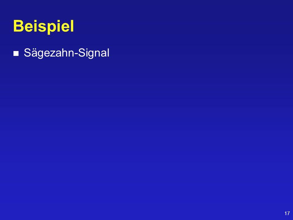 17 Beispiel Sägezahn-Signal