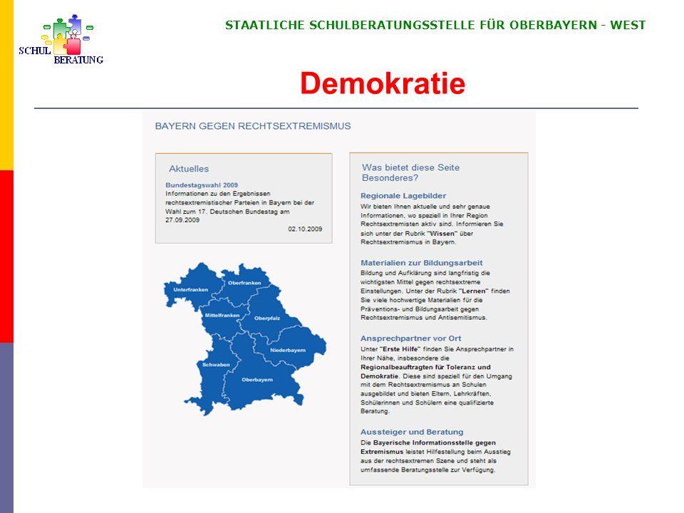 STAATLICHE SCHULBERATUNGSSTELLE FÜR OBERBAYERN WEST Demokratie