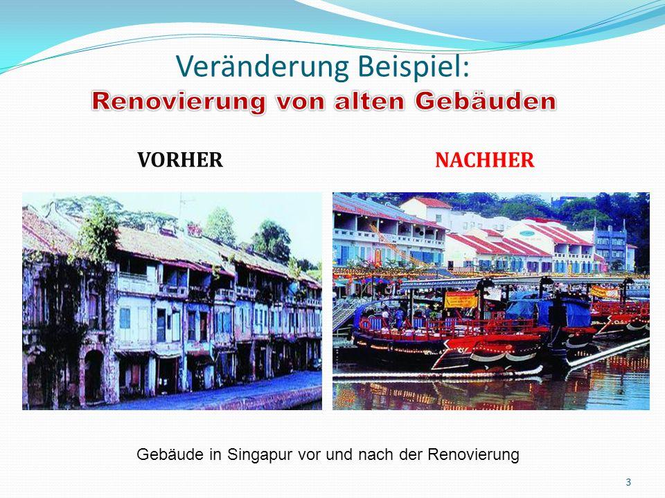 VORHER NACHHER 3 Gebäude in Singapur vor und nach der Renovierung